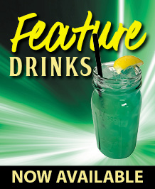 Featured Drinks!